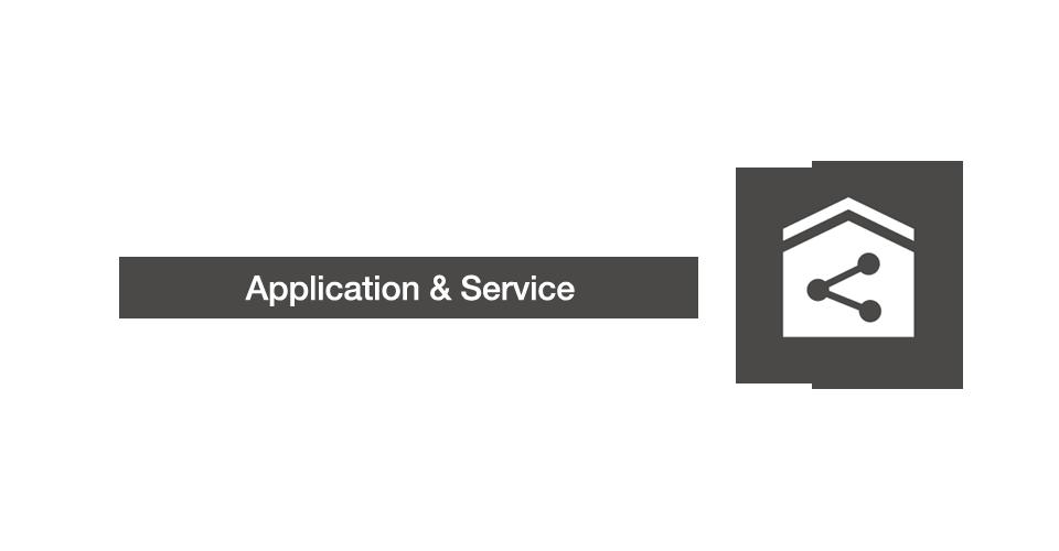 Application & Service